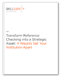 Transform Reference Checking into a Strategic Asset in Higher Education Whitepaper