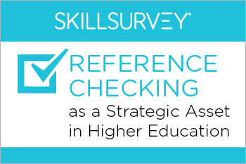 Transform Reference Checking into a Strategic Asset in Higher Education Whitepaper Essential Grid
