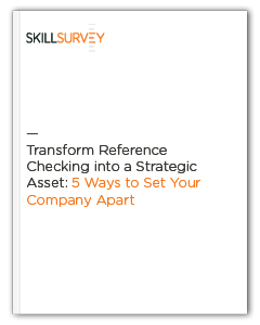 Transform Reference Checking into a Strategic Asset