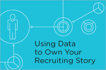 HCI Webinar Using Data to Own Your Recruiting Story Resource