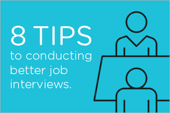 Recruiters Guide to Conducting Better Interviews