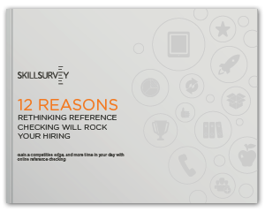 12 Reasons Reference Checking Will Rock Your Hiring eBook