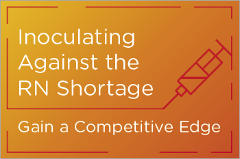 Inoculating Against the RN Talent Shortage eBook