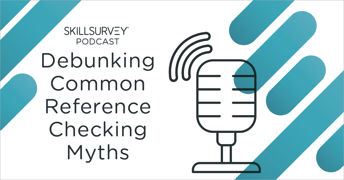 Debunking Common Reference Checking Myths Podcast
