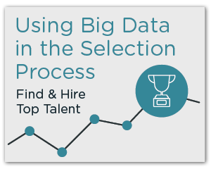 Using Big Data in Talent Selection Process Webinar Image
