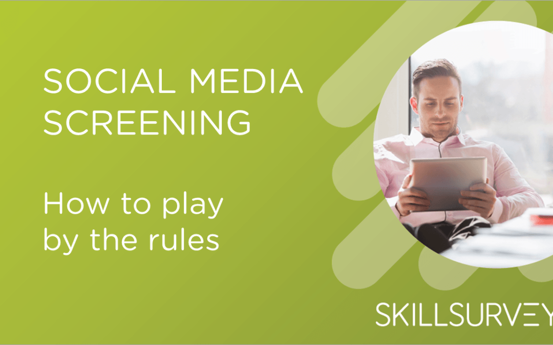 How to Play by the Rules When Social Media Screening