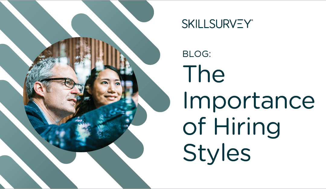The Importance of Hiring Styles