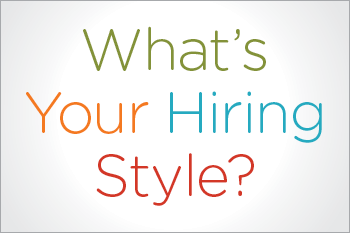 What's Your Hiring Style Quiz