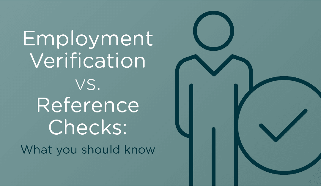 Employment Verification vs. Reference Checks