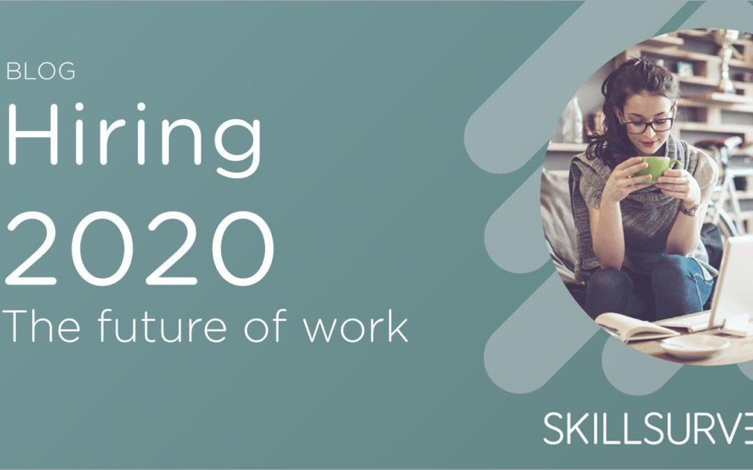 Hiring in 2020 and Beyond: the future of work depends on the ability to work remotely